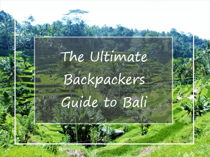 Backpack Bali: Travel Guide