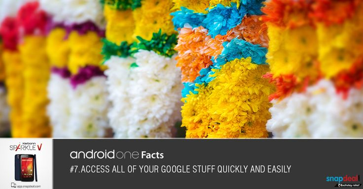 Android One Fact #7. Access all your Google stuff quickly and easily. Get it here: http://bit.ly/-SparkleV