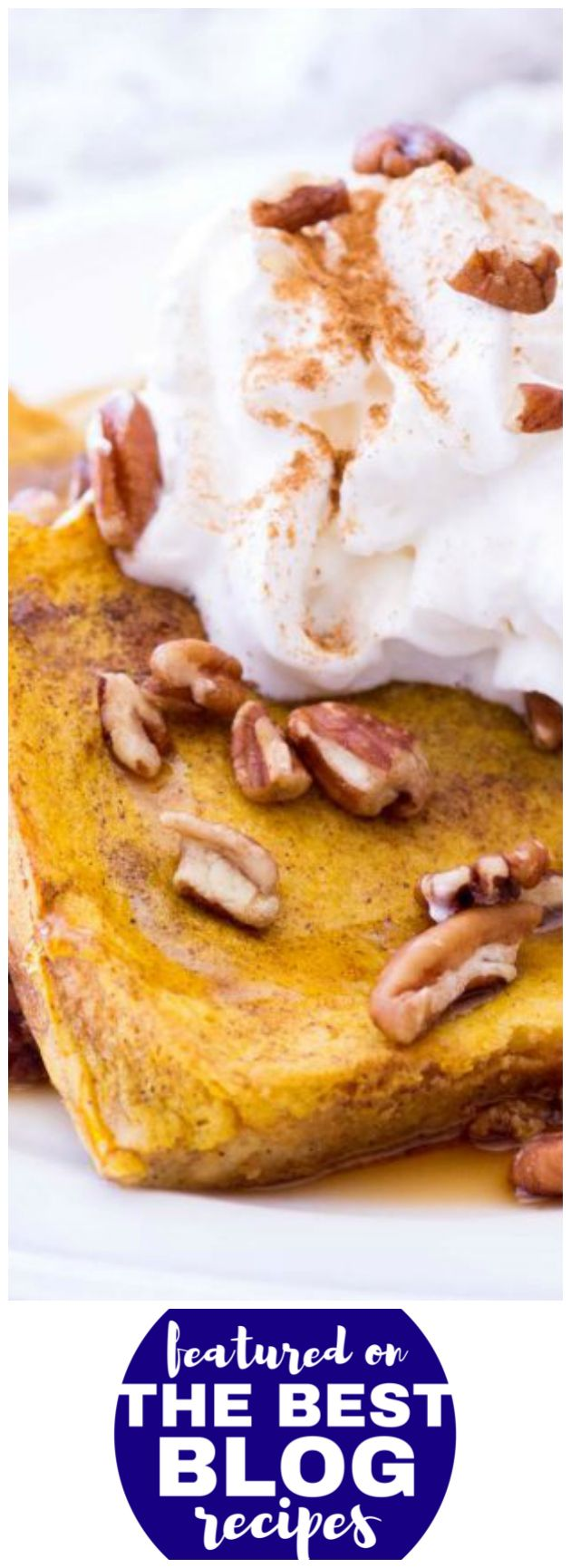 BAKED PUMPKIN FRENCH TOAST from Julie's Eats and Treats is #36 on our list of the BEST FRENCH TOAST RECIPES || Featured on The Best Blog Recipes with the bloggers permissions #pumpkin #breakfast #recipe #recipes