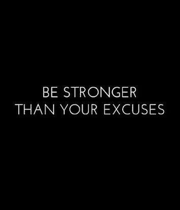 Your excuses will get you nowhere, fight the excuses and you've won the first round! #goals💪 #healthylifestyle #lovinglifejourney #fitlife