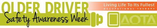 AOTA Older Driver Safety Awareness Week