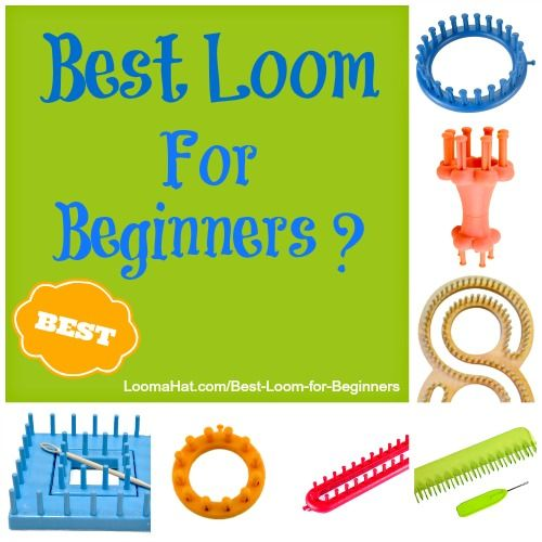 Best Loom for Beginners. TRUE Beginners.  I love almost every loom in the market but there is one loom I always use to teach first time loom knitters.
