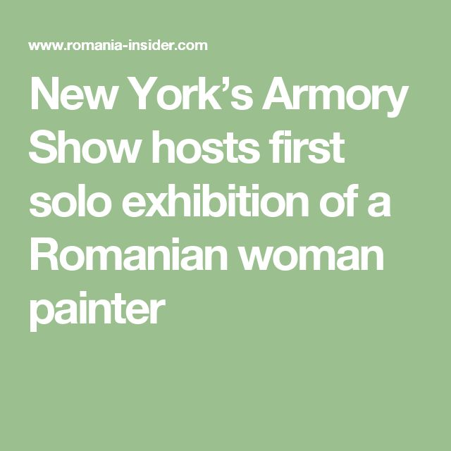 New York's Armory Show hosts first solo exhibition of a Romanian woman painter