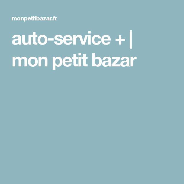 auto-service + | mon petit bazar