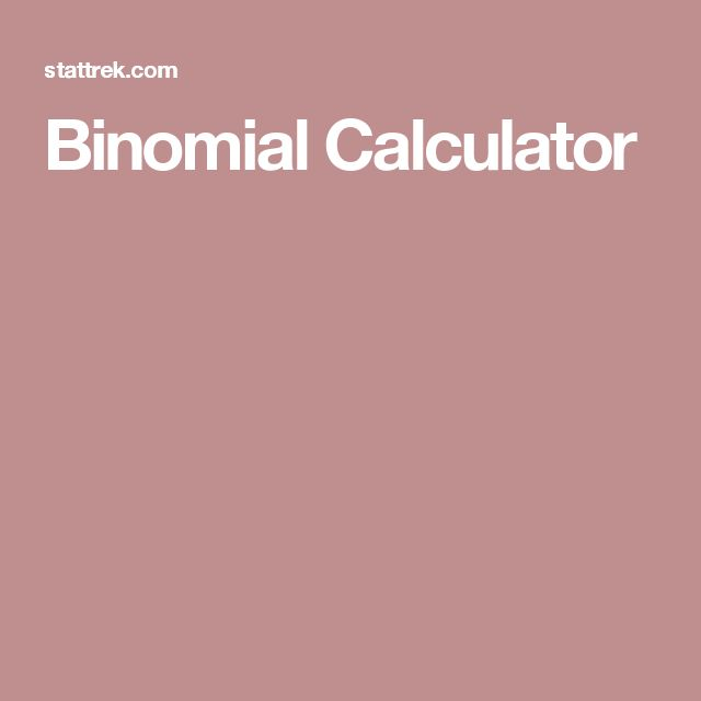 Binomial Calculator