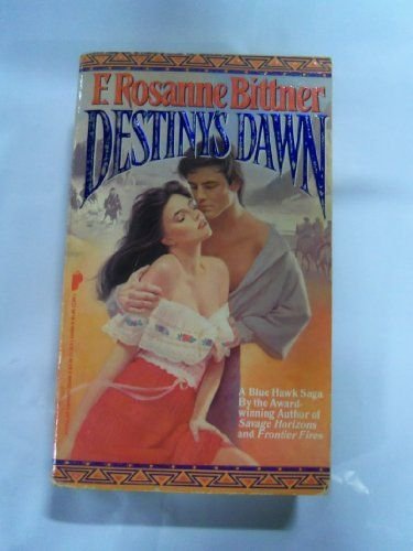 Destiny's Dawn:   A Magnificent Epic of the Frontier--And a Man Torn Between His Heritage and His HeartThe civilized world called him Caleb Sax, but among the proud Cheyenne he was know as Blue Hawk, the warrior destined to conquer new lands in his search for his freedom to love his white wife, Sarah. Now, as their children seek their fortunes all through the West, the spirit of Blue Hawk lives on in a new generation...Tom, heir to the Sax name, rides the outlaw trail looking for venge...