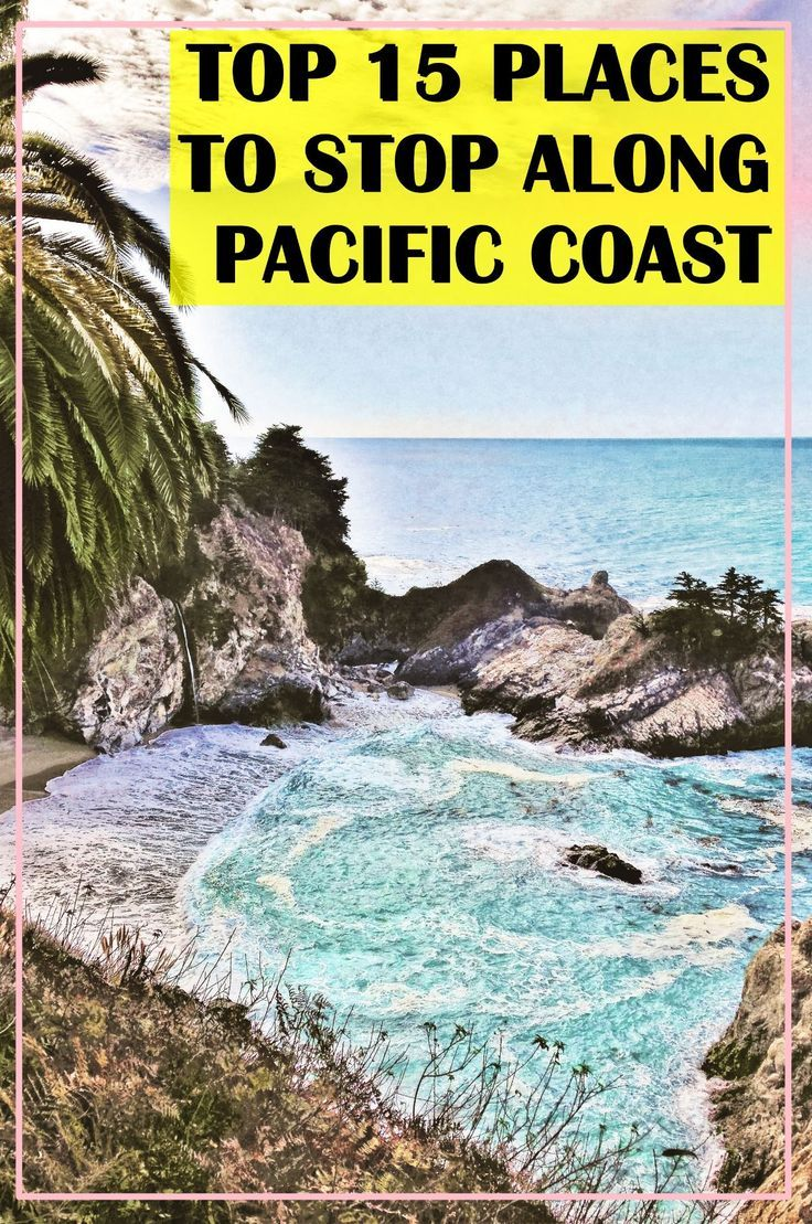 Best 15 places on the Pacific Coast Highway