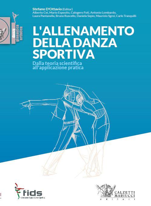 L'allenamento della danza sportiva. Scopri di più su http://www.calzetti-mariucci.it/shop/prodotti/lallenamento-della-danza-sportiva-cei-esposito-foti-lombardo