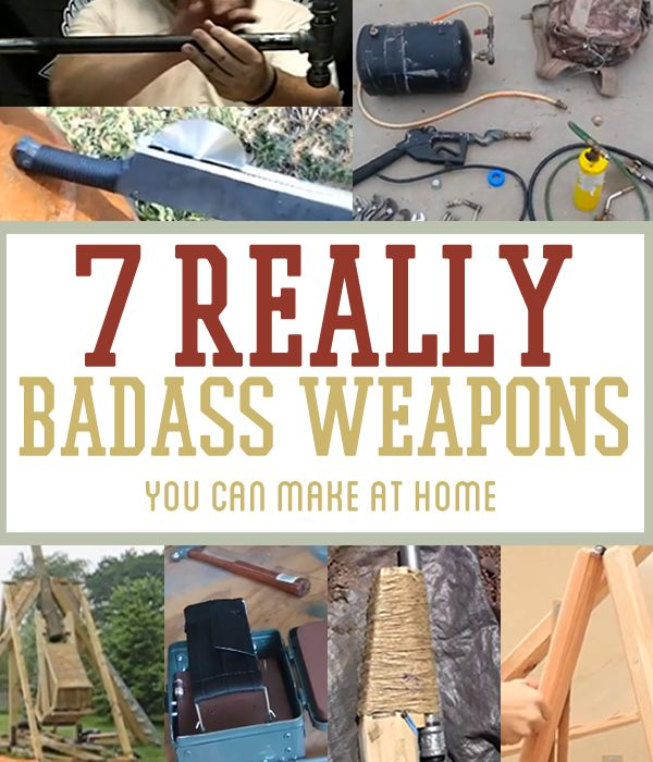 7 REALLY Badass Weapons You Can Make At Home. Learn how to use objects around you while prepping and having fun!