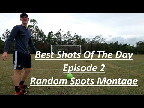 Best Shots Of The Day Episode 2 (Random Spots Montage)