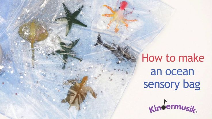 Kids Activity: How to Make an Ocean Sensory Bag (:30)  This cool video from Kindermusik really struck a chord. Enjoy!