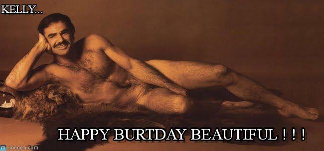 Happy Burtday Birthday Greetings Pinterest – Burt Reynolds Birthday Card