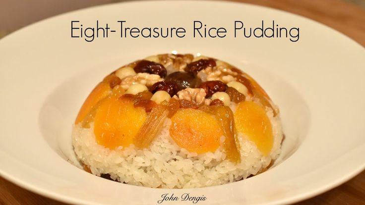 Eight Treasure Rice Pudding | John Dengis