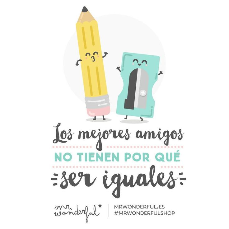 Nosotros formamos una pareja estupenda. #mrwonderfulshop #felizjueves Best friends don't need to be the same as each other. We make a fantastic super couple