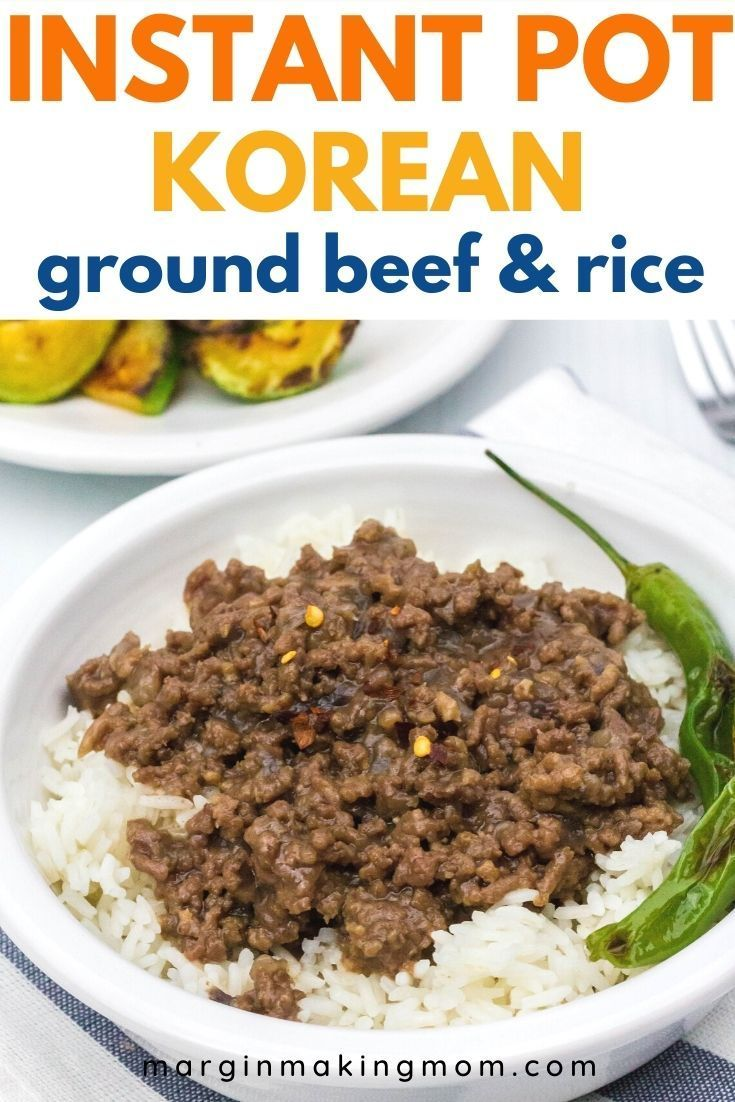 Instant Pot Korean Ground Beef Recipe In 2020 Korean Ground Beef Beef And Rice Ground Beef Rice