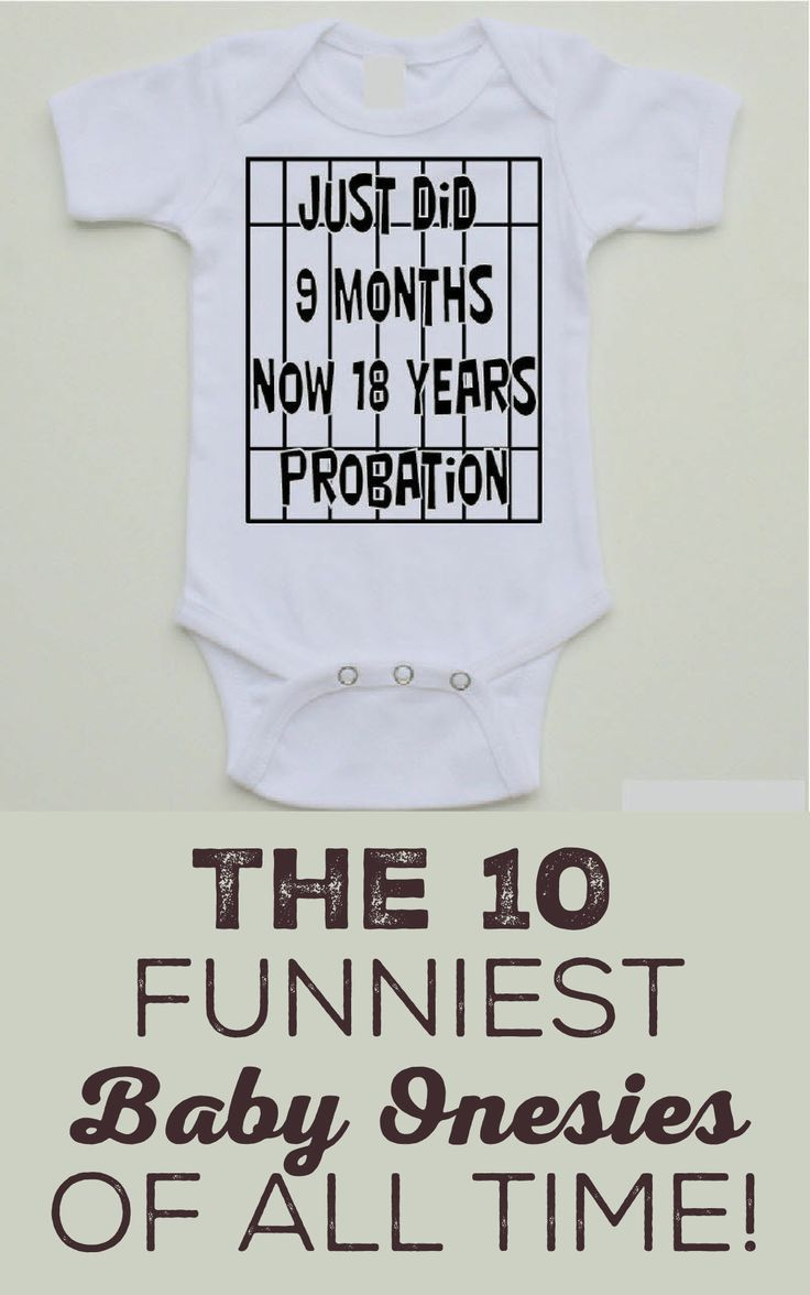 The 10 Funniest Baby Onesies Of All Time!