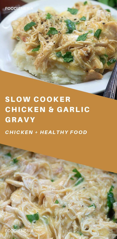 Slow Cooker Chicken and Garlic Gravy
