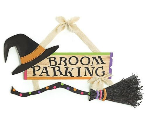 Cute Sign Witch Parking Broom Hat And Sign Would Look