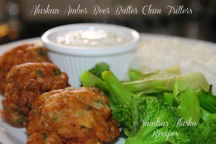 Sandra's Alaska Recipes: SANDRA'S ALASKAN AMBER BEER BATTER CLAM FRITTERS (CLICK image for recipe link)...