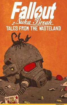 Fallout Nuka Break Tales From The Wasteland  https://www.facebook.com/Gamers-Interest-188181998317382/