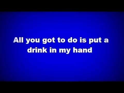 Eric Church - Drink in my hand lyrics 1st...you don't have to drink to listen to this music...but it is a really good time when you do...