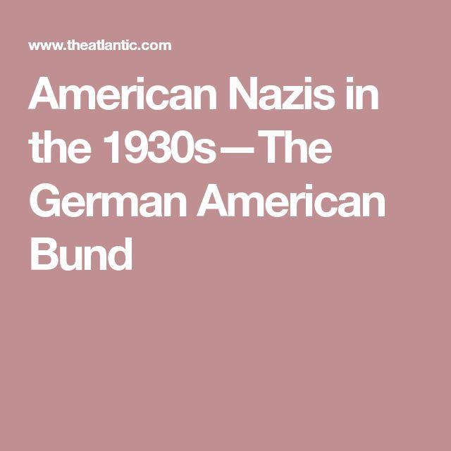 American Nazis in the 1930s—The German American Bund