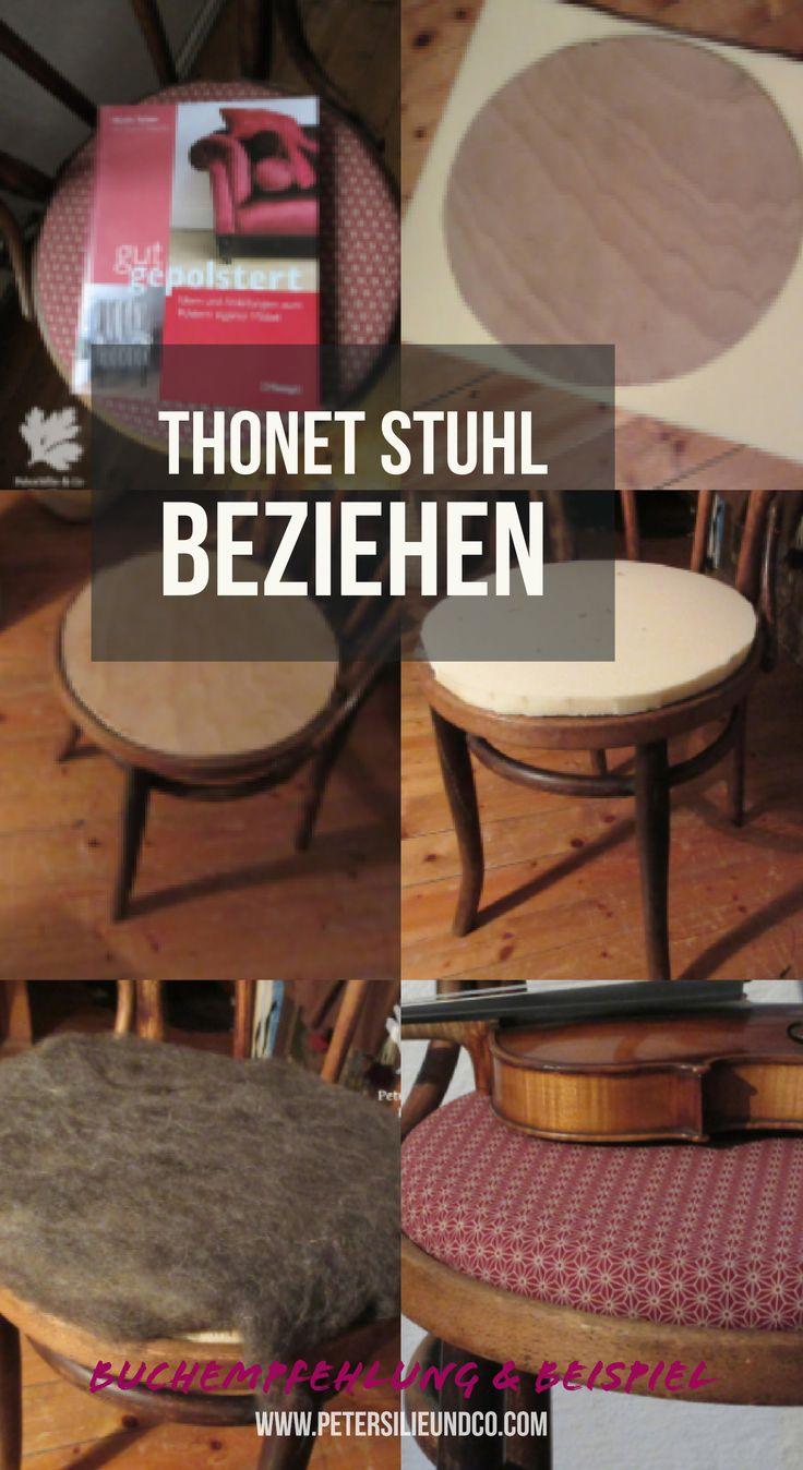 Stuhl beziehen mit Buchempfehlung und Erfahrungsbericht #diy #stoff #thonet #stuhl #beziehen #polstern #polstermöbel #möbel