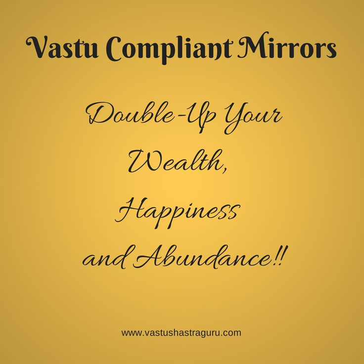 Vastu Tips For Placing Mirrors. Mirrors Are One Of The