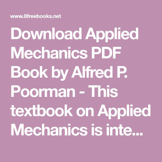 Download Applied Mechanics PDF Book by Alfred P  Poorman - This