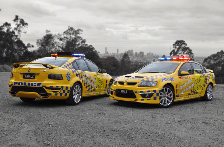 Queensland Police Service Holden HSV ClubSport R8 SV-R models (Special Vehicle Response), dubbed FATAL 4 & FATAL 2...don't drink and drive, don't speed, don't drive when fatigued, and always wear a seatbelt...