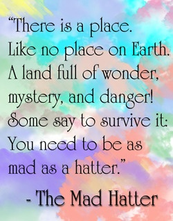 The Mad Hatter                                                                                                                                                      More