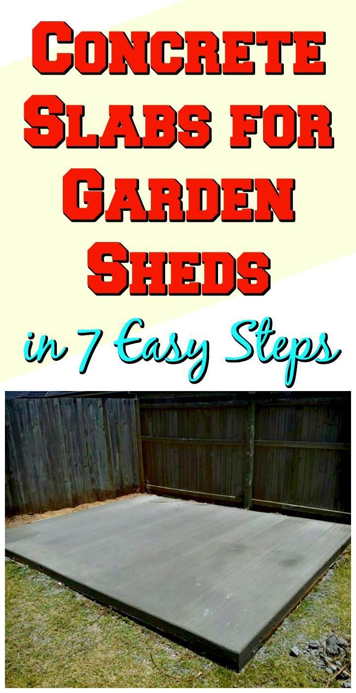 How To Build Concrete Slab For Shed 5 Best Step By Step Tutorials Diy Crafts Concrete Slab Concrete Sheds Concrete Base For Shed