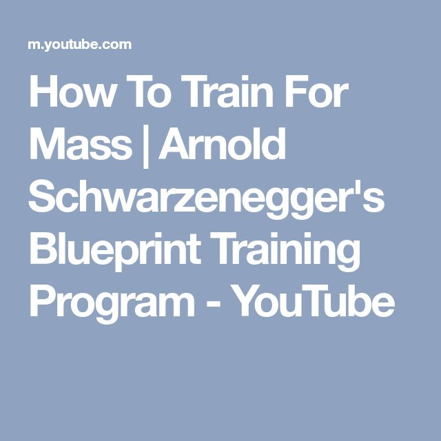 The 25 best arnold blueprint ideas on pinterest arnold workout how to train for mass arnold schwarzeneggers blueprint training program youtube malvernweather Gallery