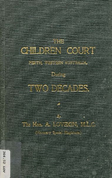 The Children Court, Perth, Western Australia, during two decades. 1929.