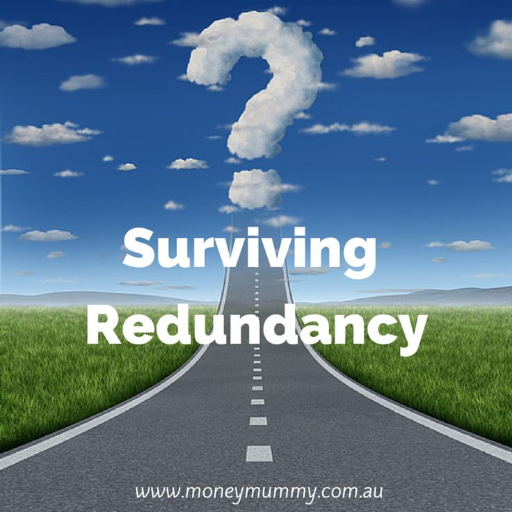Between us the hubster and I have been made redundant 3 times.  So here are our tips for not only surviving redundancy but thriving!