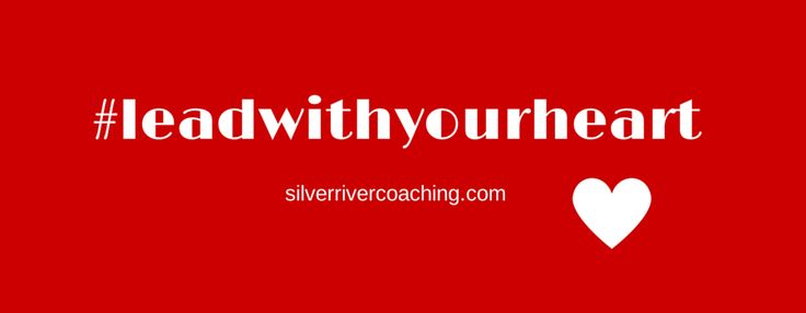 Read the blog at http://www.silverrivercoaching.com/kathys-ramblings/try-this-and-see-what-happens-leadwithyourheart