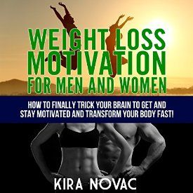 "Another must-listen from my #AudibleApp: ""Weight Loss Motivation for Men and Women, Volume 1: How to Finally Trick Your Brain to Get and Stay Motivated and Transform Your Body Fast"" by Kira Novac, narrated by Wendell Wadsworth."