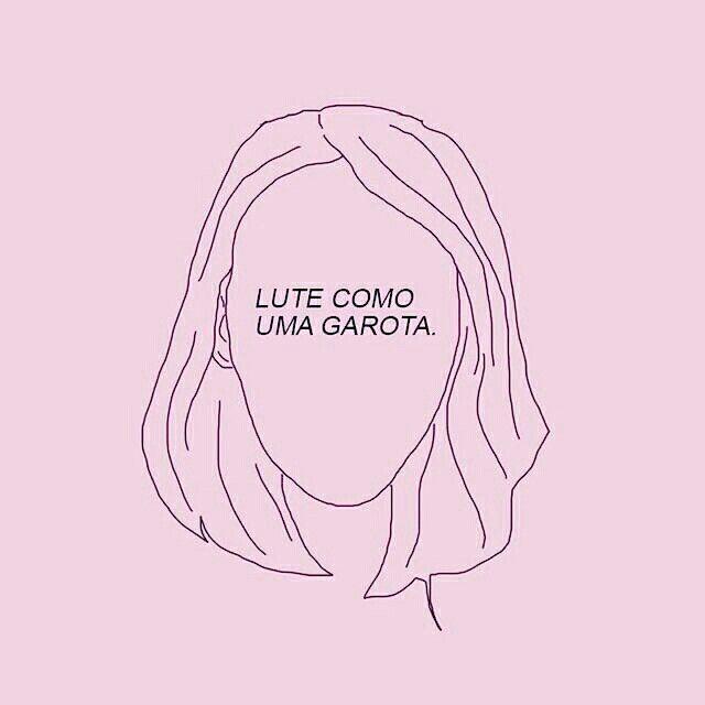 Lute como uma garota @dolliris Luchar como una chica