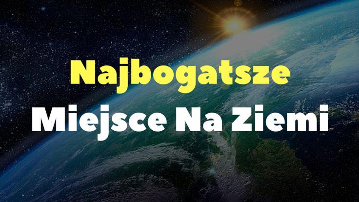 Najbogatsze miejsce na Ziemi? Ta odpowiedź może Cię zaskoczyć: http://blog.swiatlyebiznes.pl/najbogatsze-miejsce-na-ziemi/