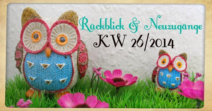 Katis-Buecherwelt: [NEUZUGANG] Rückblick und Neuzugänge der KW 26/201...