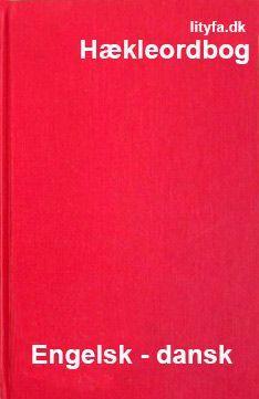 Hækleordbog med engelske og amerikanske hækleudtryk oversat til dansk. Hjælp til at hækle efter en engelsk opskrift. Forskellen mellem US- og UK- hækleterminologi er også forklaret.