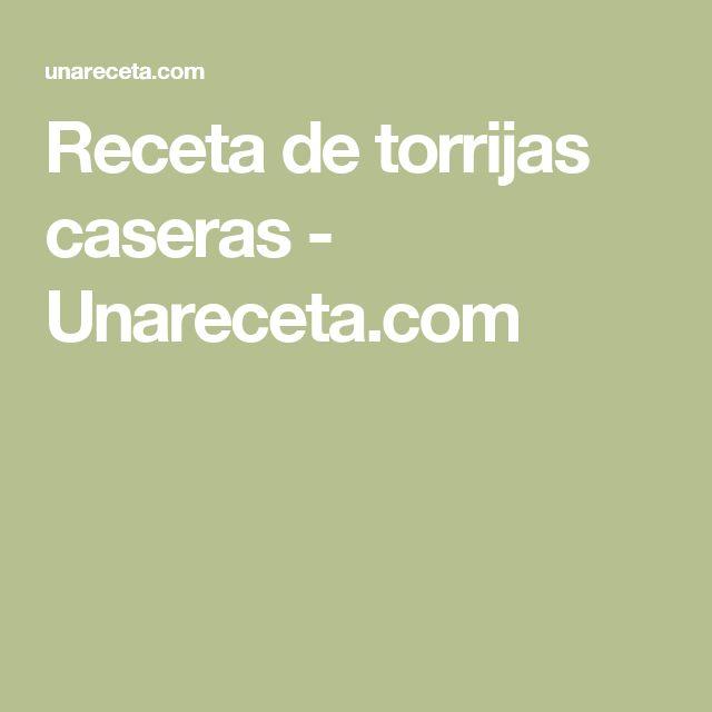 Receta de torrijas caseras - Unareceta.com