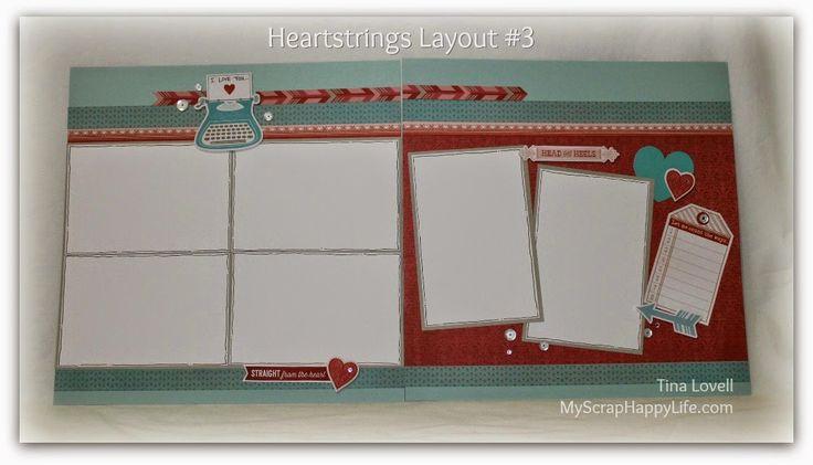 My Scrap Happy Life: Layout #3 in my 6-Page Heartstrings Scrapbook Kit