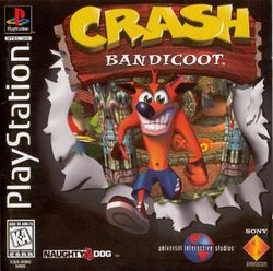 Crash Bandicoot Cover.png. When I was growing up me, my brother, and my dad had a play station 1 upstairs. We only had one game and it was this one. It was my favorite video game ever created and it was the only one I played growing up. Me, my dad, and my brother would always play each other and every time I would lose but it was still fun to play.  Nobody understands how long I spent playing this game.