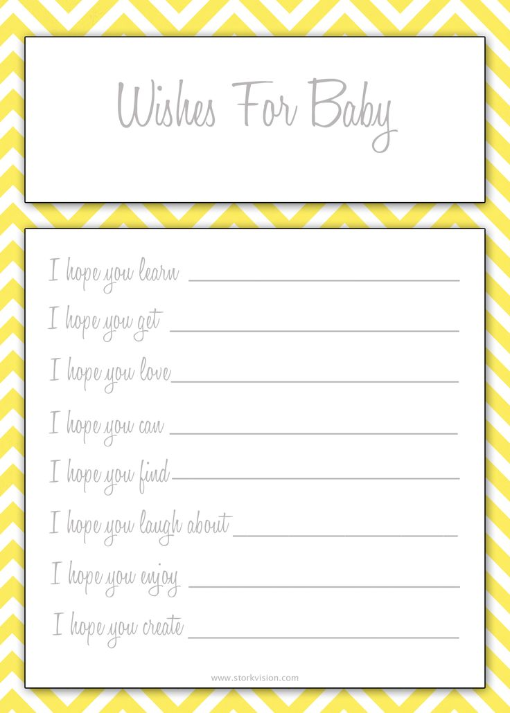 Free Baby Shower Printable - wishes for baby. Love this! Goes with the chevron invitations & is yellow for you are my sunshine! :)
