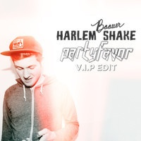 $$$ TRY NOT TO BOUNCE #WHATDIRT $$$ Baauer - Harlem Shake (Party Favor's V.I.P. Edit) **FREE DL BELOW by PARTY FAVOR on SoundCloud
