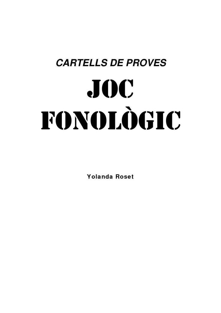 CARTELLS DE PROVES JOC FONOLÒGIC Yolanda Roset