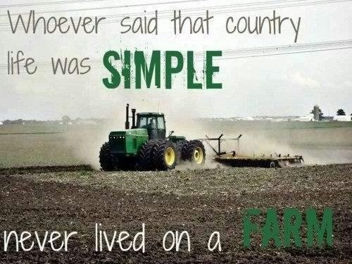 33 best images about farming quotes on pinterest jfk for Country farm simples