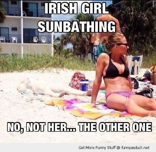 Irish girl sunbathing (p.s. she is in the back lying flat down hahahahaha) ..... funny pictures