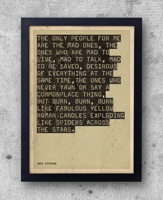 Jack Kerouac  On The Road Quote poster  beat by bestplayever, £7.50